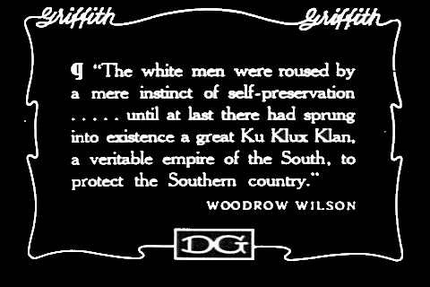 President Wilson- Birth of A Nation