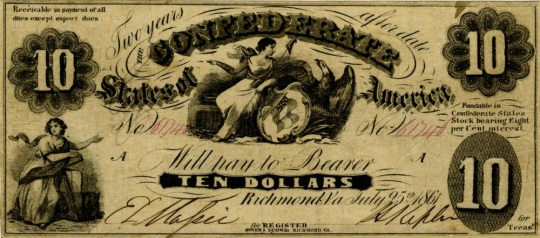 Currency Confederate States of America 10 Dollars