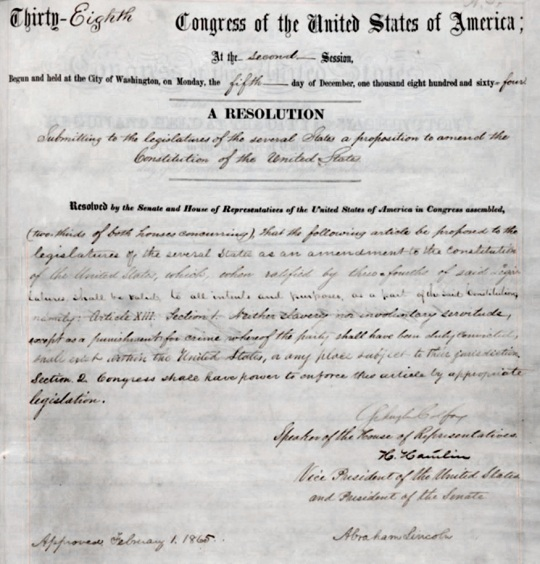 13th Amendment to the U.S. Constitution Abolition of Slavery