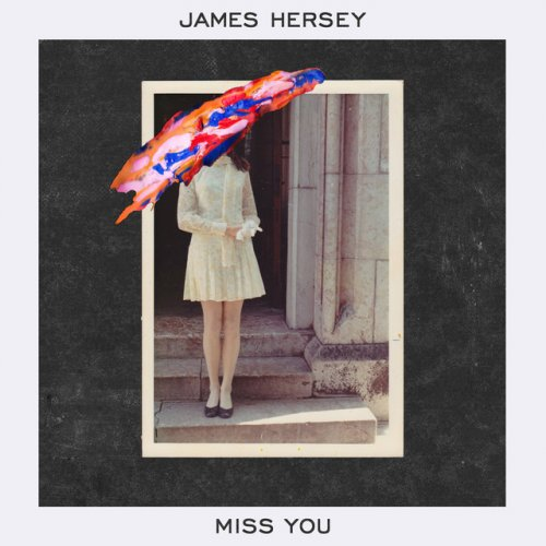 james-hersey-miss-you